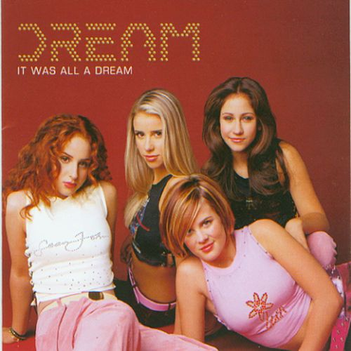 It Was All A Dream by Dream