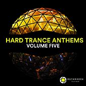 Hard Trance Anthems: Vol. 5 by Various Artists