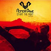 Start The Fight by Peter Paul