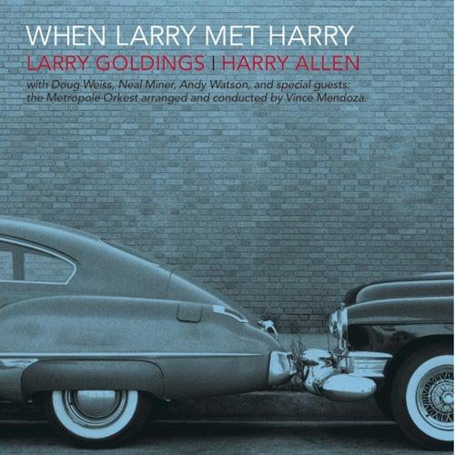 When Larry Met Harry by Larry Goldings
