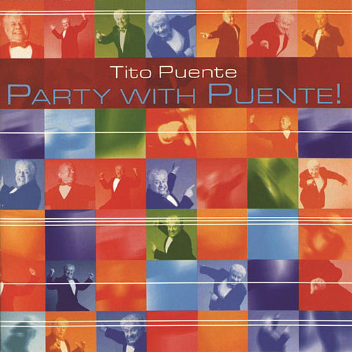 Party With Puente! by Tito Puente