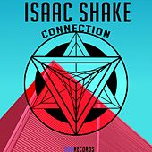 Connection - Single by Isaac Shake