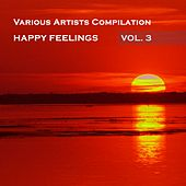 Happy Feelings, Vol. 3 - EP by Various Artists
