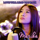 Love Will Lead You Back by Marika
