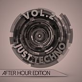 Just Techno: After Hour Edition, Vol. 2 by Various Artists