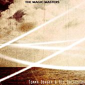 The Magic Masters von Tommy Dorsey