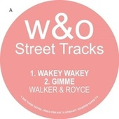 Wakey Wakey by Walker & Royce