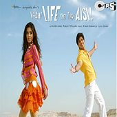 Vaah Life Ho Toh Aisi (Original Motion Picture Soundtrack) by Various Artists