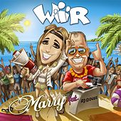 Wir by Marry