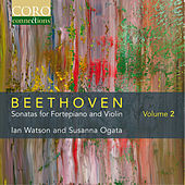 Beethoven: Sonatas for Fortepiano and Violin, Vol. 2 by Susanna Ogata