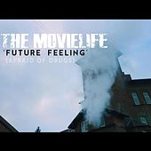 Future Feeling (Afraid of Drugs) by The Movielife