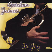 In Joy by Gordon James