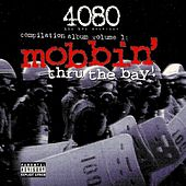 Mobbin' Thru The Bay by Various Artists