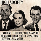 High Society (Original Musical Soundtrack) by Various Artists