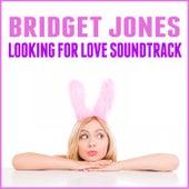 Bridget Jones: Looking for Love Soundtrack by Various Artists