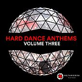 Hard Dance Anthems: Vol. 3 by Various Artists