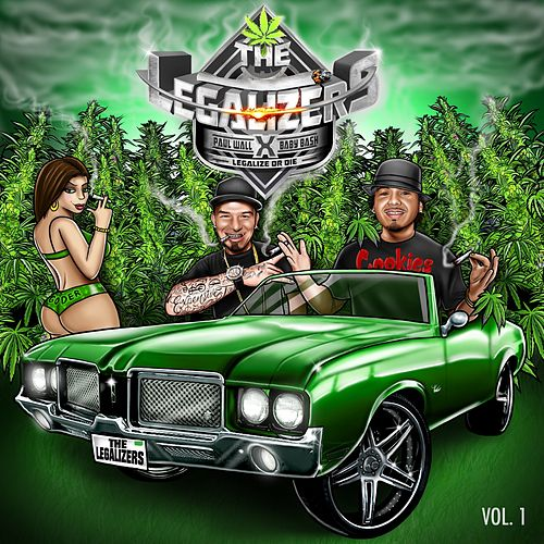 The Legalizers: Legalize or Die, Vol. 1 by Paul Wall