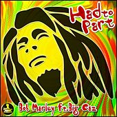 Had to Part (feat. Big Caz) [Remix] - Single by Bob Marley