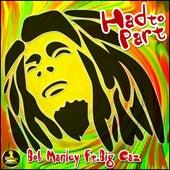 Had to Part (feat. Big Caz) [Remix] - Single von Bob Marley