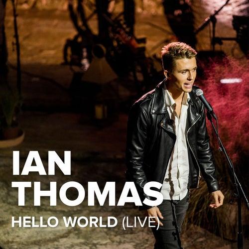 Hello World (Live) by Ian Thomas
