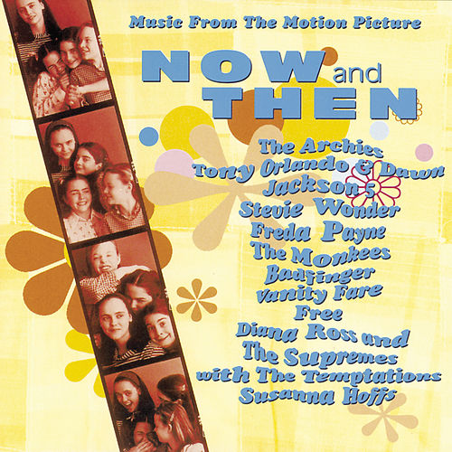 Now & Then [Original Soundtrack] by Various Artists