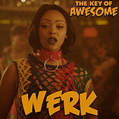 Werk by The Key of Awesome