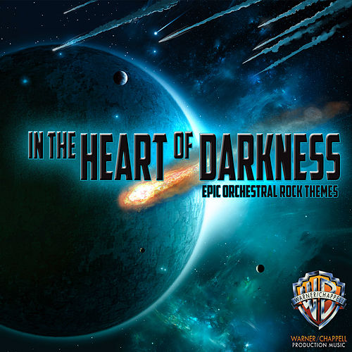 In the Heart of Darkness: Epic Orchestral Rock Themes by Hollywood Film Music Orchestra