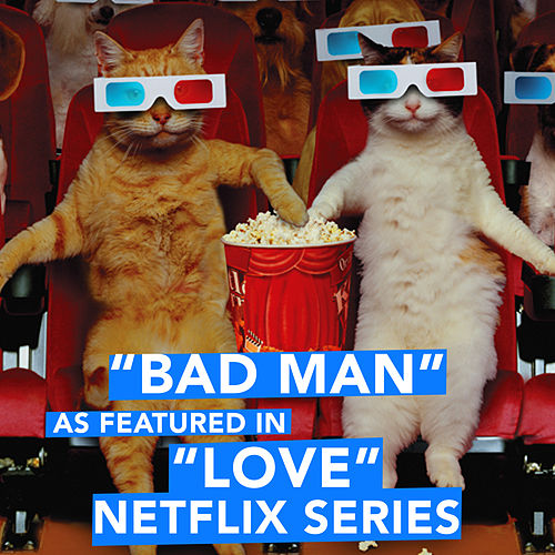 Bad Man (As Featured in