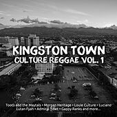 Kingston Town Culture Reggae Vol. 1 by