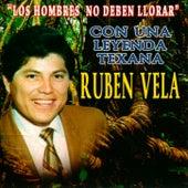 Los Hombres No Deben Llorar by Ruben Vela