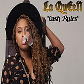 Cash Rules by Queen