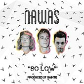 So Low by Nawas