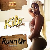 Run It Up by Kilo