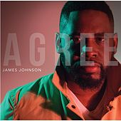 Agree by James Johnson