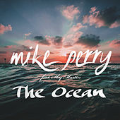 The Ocean (Radio Edit) by Mike Perry