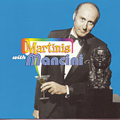 Martinis With Mancini by Henry Mancini