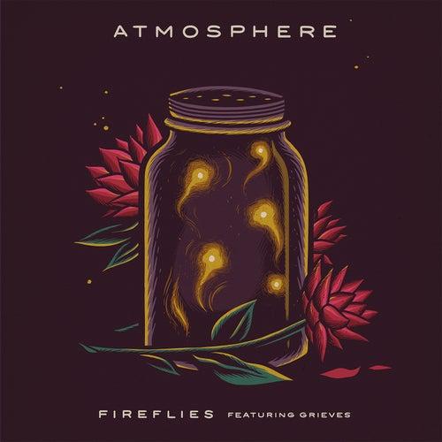 Fireflies (feat. Grieves) von Atmosphere