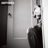 Covers by Deftones