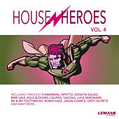 House Heroes, Vol. 4 by Various Artists