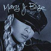 My Life by Mary J. Blige