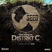 Seed (The Official Distrkt C Compilation) by Various Artists