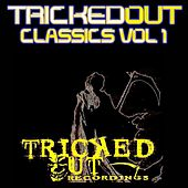 Tricked Out Classics, Vol. 1 by Various Artists