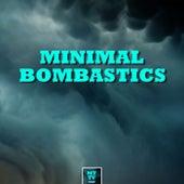 Minimal Bombastics by Various Artists