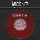 Me Myself and My Songs von Wynonie Harris