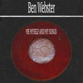 Me Myself and My Songs von Ben Webster