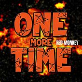 One More Time by Red Monkey
