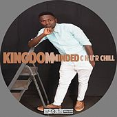 Kingdom Minded - Single by CHURCHILL