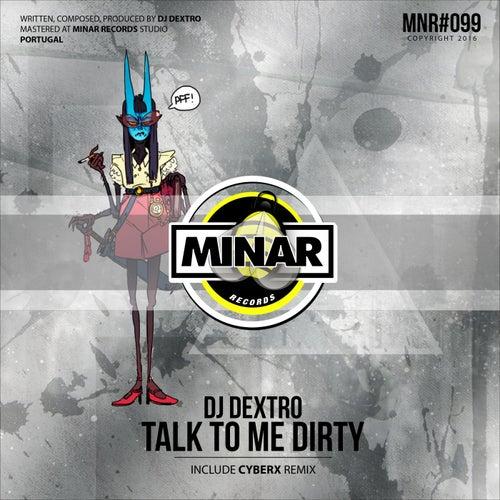 Talk To Me Dirty by DJ Dextro