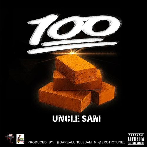 100 Bricks by Uncle Sam (R&B)