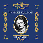 Charles Kullman (Recorded 1931 - 1938) by Various Artists
